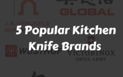 6 Popular Kitchen Knife Brands List 2020