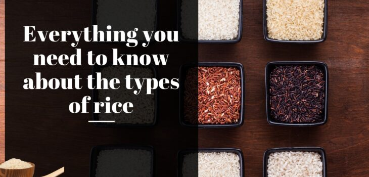 Everything you need to know about the types of rice